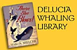 Click here for the deLucia Whaling Library
